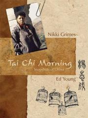 TAI CHI MORNING by Nikki Grimes