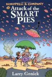 ATTACK OF THE SMART PIES by Larry Gonick
