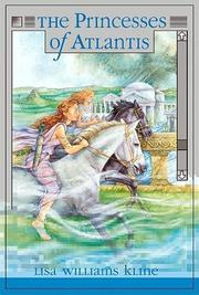 THE PRINCESSES OF ATLANTIS by Lisa Williams Kline