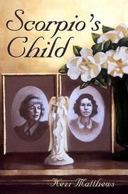 SCORPIO'S CHILD by Kezi Matthews
