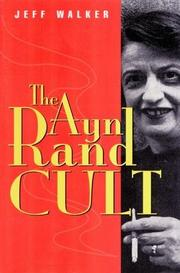THE AYN RAND CULT by Jeff Walker