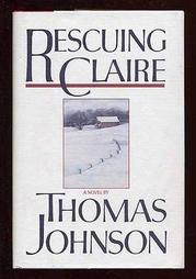 RESCUING CLAIRE by Thomas Johnson