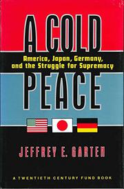 A COLD PEACE by Jeffrey E. Garten