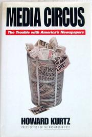 MEDIA CIRCUS by Howard Kurtz