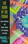 ROAR OF THE CROWD by Michael J. O'Neill