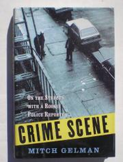 CRIME SCENE by Mitch Gelman