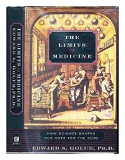 THE LIMITS OF MEDICINE by Edward S. Golub