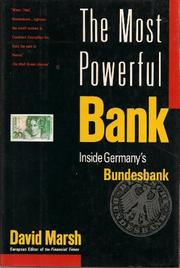 THE WORLD'S MOST POWERFUL BANK by David Marsh