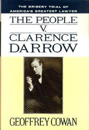 THE PEOPLE V. CLARENCE DARROW by Geoffrey Cowan
