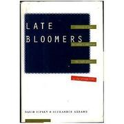 LATE BLOOMERS by David Lipsky