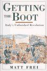 GETTING THE BOOT by Matt Frei