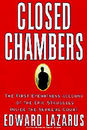 CLOSED CHAMBERS by Edward P. Lazarus