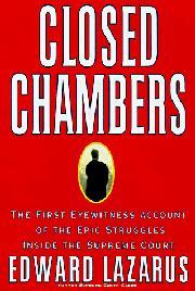 CLOSED CHAMBERS by Edward P. Lazarus