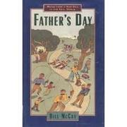 FATHER'S DAY by Bill McCoy