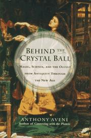 BEHIND THE CRYSTAL BALL by Anthony Aveni