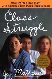 CLASS STRUGGLE by Jay Mathews