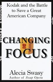CHANGING FOCUS by Alecia Swasy