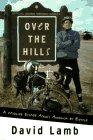 OVER THE HILLS by David Lamb
