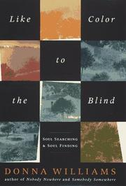 LIKE COLOR TO THE BLIND by Donna Williams