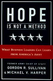 HOPE IS NOT A METHOD by Gordon R. Sullivan