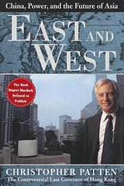 EAST AND WEST by Christopher Patten