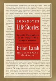 BOOKNOTES: LIFE STORIES by Brian Lamb