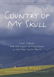 COUNTRY OF MY SKULL by Antjie Krog