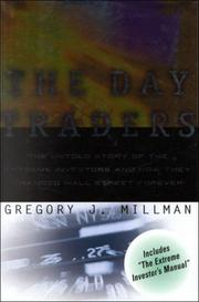 THE DAY TRADERS by Gregory J. Millman