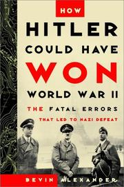 Cover art for HOW HITLER COULD HAVE WON WORLD WAR II