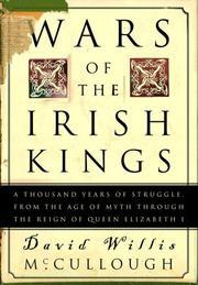 WARS OF THE IRISH KINGS by David Willis McCullough
