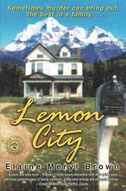 LEMON CITY by Elaine Meryl Brown