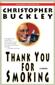 THANK YOU FOR SMOKING by Christopher Buckley