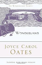 WONDERLAND by Joyce Carol Oates