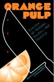 ORANGE PULP by Maurice J. O'Sullivan