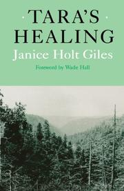 TARA'S HEALING by Janice Solt Giles