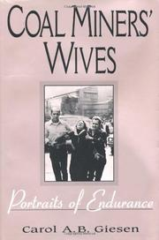 COAL MINERS' WIVES by Carol A.B. Giesen