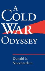 A COLD WAR ODYSSEY by Donald E. Nuechterlein