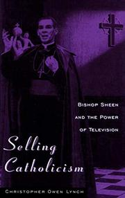 SELLING CATHOLICISM by Christopher Owen Lynch