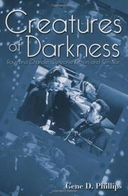 CREATURES OF DARKNESS by Gene D. Phillips