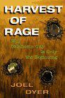 HARVEST OF RAGE by Joel Dyer