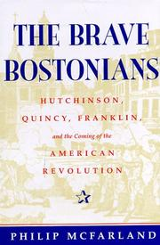 THE BRAVE BOSTONIANS by Philip McFarland