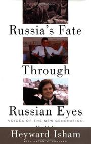 RUSSIA'S FATE THROUGH RUSSIAN EYES by Heyward Isham