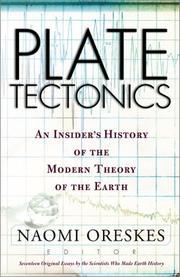 PLATE TECTONICS by Naomi Oreskes