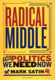 RADICAL MIDDLE by Mark Satin