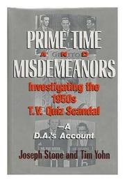PRIME TIME AND MISDEMEANORS by Joseph Stone