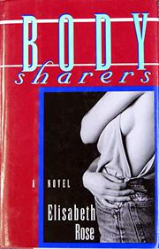 BODY SHARERS by Rose Elisabeth