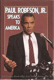 PAUL ROBESON JR. SPEAKS TO AMERICA by Paul Robeson