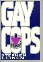 GAY COPS by Stephen Leinen