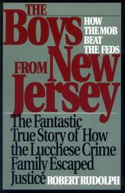 THE BOYS FROM NEW JERSEY: How the Mob Beat the Feds by Robert Rudolph