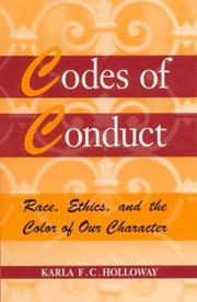 CODES OF CONDUCT by Karla F.C. Holloway